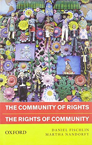 The Community of Rights, the Rights of Community (Hardback): Author Daniel Fischlin