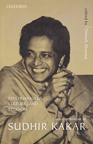Psychoanalysis, Culture, and Religion: Essays in Honour of Sudhir Kakar: Dinesh Sharma (Ed.)