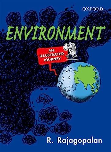 Environment: An Illustrated Journey: R. Rajagopalan
