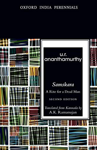 Samskara: A Rite for a Dead Man,: Ananthamurthy, U.R.
