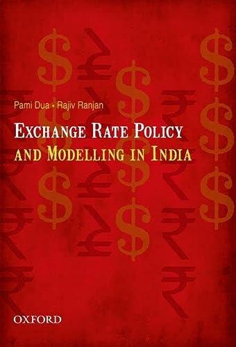 Exchange Rate Policy and Modelling in India (Hardback): Rajiv Ranjan, Pami Dua