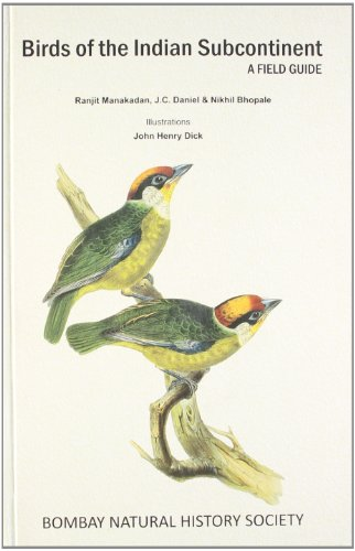 9780198077237: Birds of the Indian Subcontinent: A Field Guide (Bombay Natural History Society)