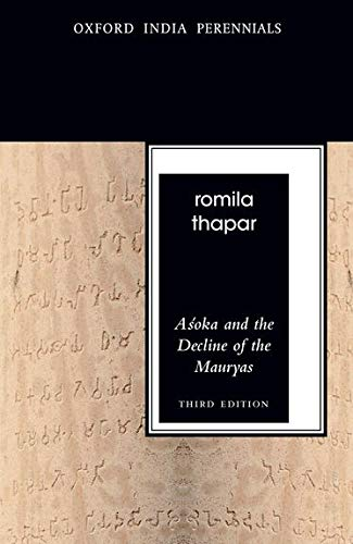 9780198077244: Asoka and the Decline of the Mauryas (Oxford India Perennials Series)