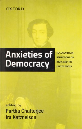 9780198077473: Anxieties of Democracy Tocquevillean Reflections on India and the United States