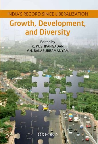 9780198077992: Growth, Development, and Diversity: India's Record since Liberalization