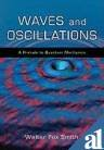 9780198078043: WAVES AND OSCILLATIONS
