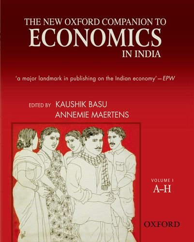 The New Oxford Companion To Economics In: Kaushik Basu and