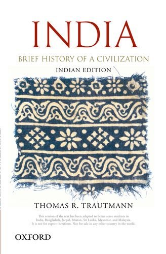 9780198078807: [(India: Brief History of a Civilization)] [by: Thomas R. Trautmann]