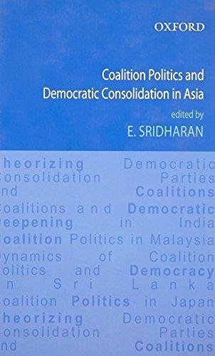9780198079392: Coalition Politics and Democratic Consolidation in Asia