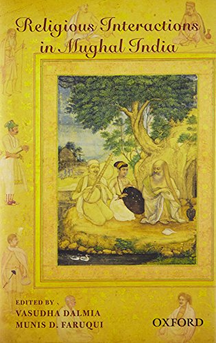 9780198081678: Religious Interactions in Mughal India