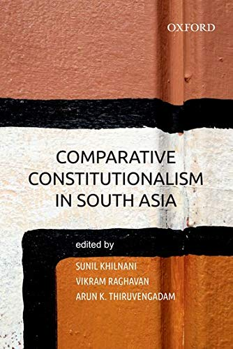 9780198081760: COMPARATIVE CONSTITUTIONALISM IN SOUTH ASIA