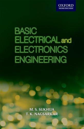 Basic Electrical and Electronics Engineering: M.S. Sukhija,T.K. Nagsarkar