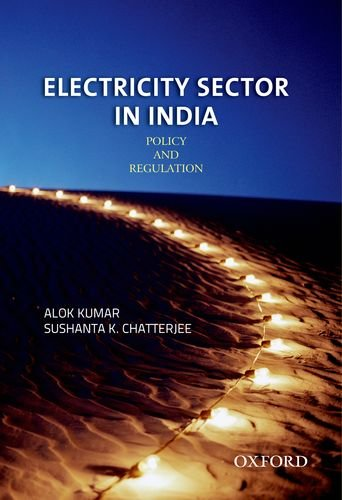 9780198082279: Electricity Sector in India: Policy and Regulation