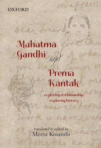 Mahatma Gandhi and Prema Kantak: Exploring a: Kosambi, Meera