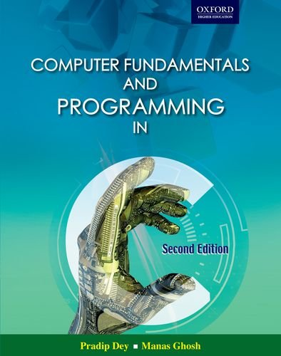 9780198084563: Computer Fundamentals and Programming in C