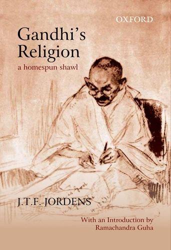 9780198084976: Gandhi's Religion: A Homespun Shawl