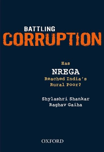 9780198085003: Battling Corruption: Has NREGA Reached India's Rural Poor?