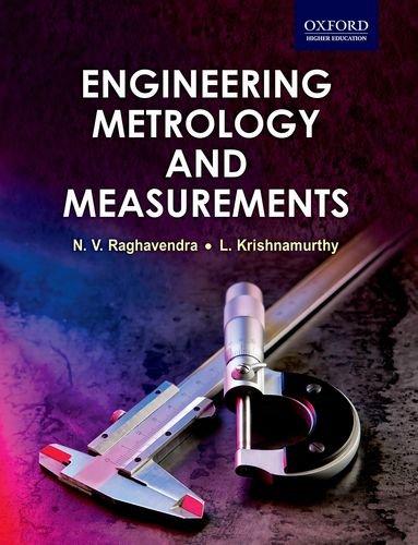 9780198085492: Engineering Metrology and Measurements