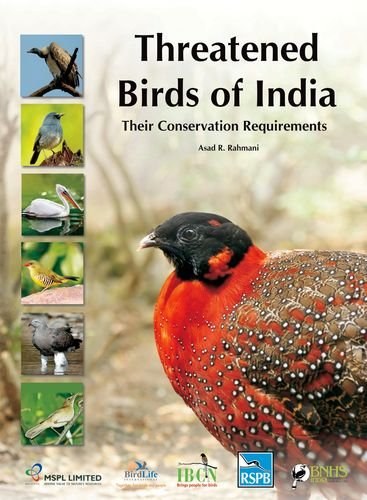9780198085973: Threatened Birds of India: Their Conservation Requirements (Bombay Natural History Society)