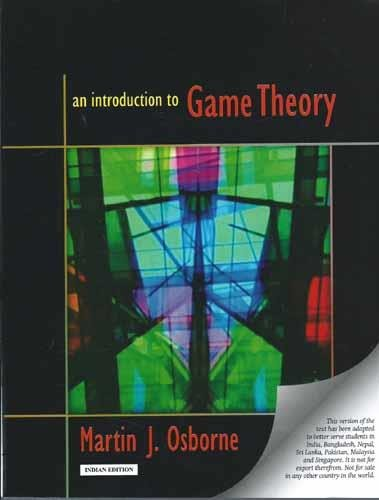 9780198086109: An Introduction to Game Theory