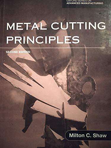9780198086116: Metal Cutting Principles (Oxford Series on Advanced Manufacturing)