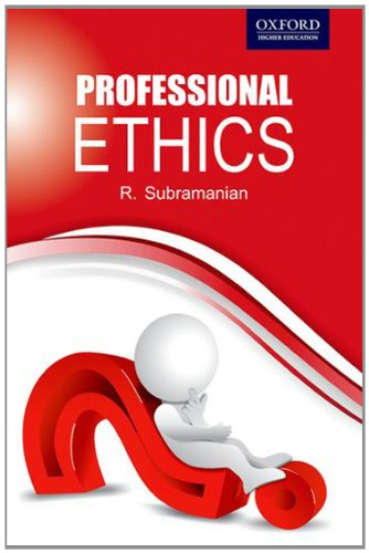 Professional Ethics: Subramanian, R.
