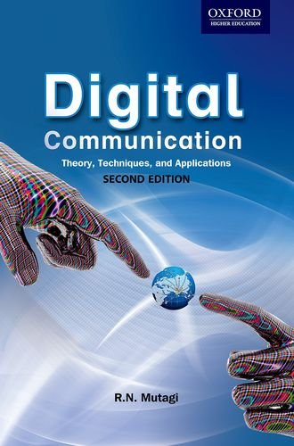9780198087229: Digital Communication: Theory, Techniques and Applications (2e)