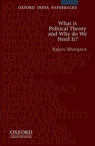 9780198088394: What is Political Theory and Why Do We Need It?