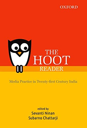 9780198089186: THE HOOT Reader: Media Practice in Twenty-first Century India