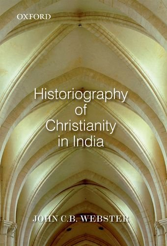 9780198089209: Historiography of Christianity in India