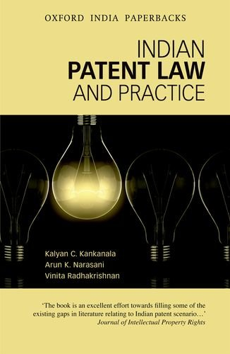 9780198089605: Indian Patent Law and Practice (Oxford India Paperbacks)