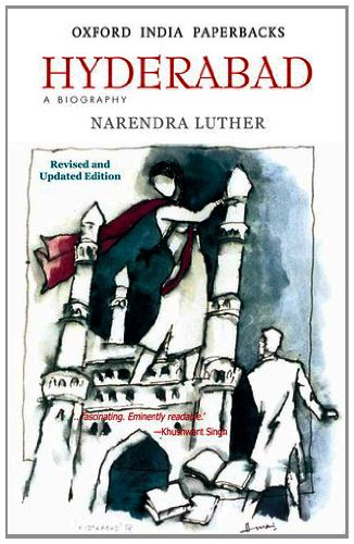Hyderabad (Oip) A Biography: NARENDRA LUTHER