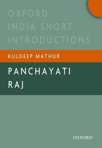 9780198090434: Panchayati Raj: Oxford India Short Introductions (Oxford India Short Introductions Series)
