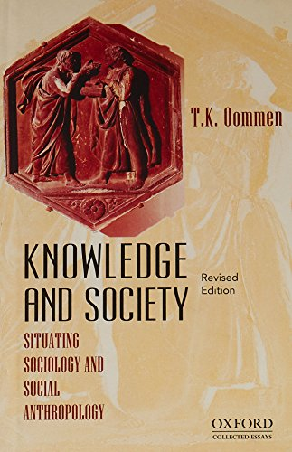 9780198090465: Knowledge and Society: Situating Sociology and Social Anthropology (Collected Essays)