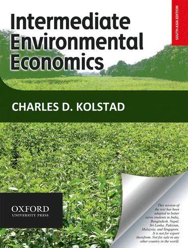 9780198091783: Environmental Economics (Edn 2) By Charles D. Kolstad