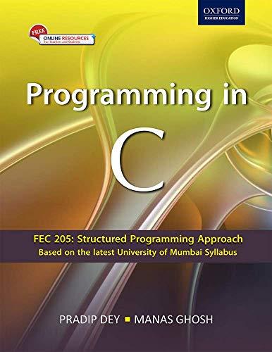 Programming in C (For Mumbai University): Pradip Dey, Manas
