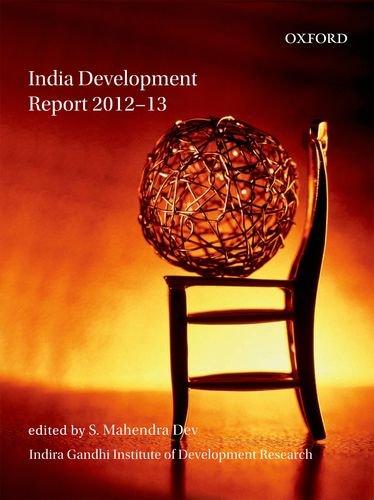 India Development Report 2012-13: Dev, S. Mahendra