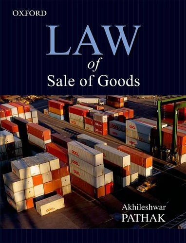 Law of Sale of Goods: Pathak, Akhileshwar