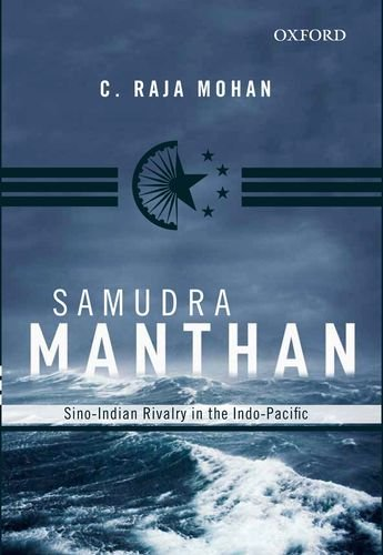 9780198092339: Samudra Manthan: Sino-Indian Rivalry In The Indo-Pacific