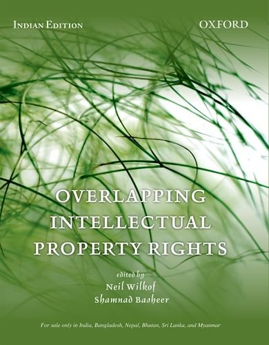 9780198095408: Overlapping Intellectual Property Rights
