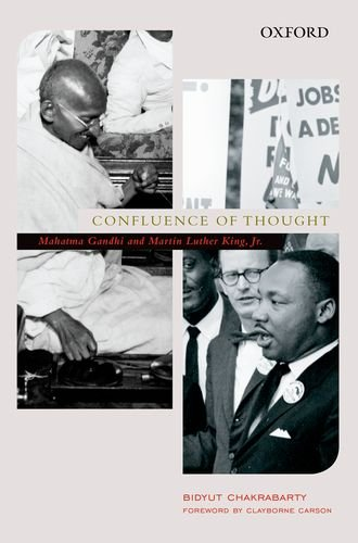 9780198096276: Oxford University Press Confluence Of Thought: Mohandas Karamchand Gandhi And Martin Luther King, Jr.