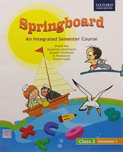 Springboard Semester Course Class 2, Semester 1: Asha P. Roy