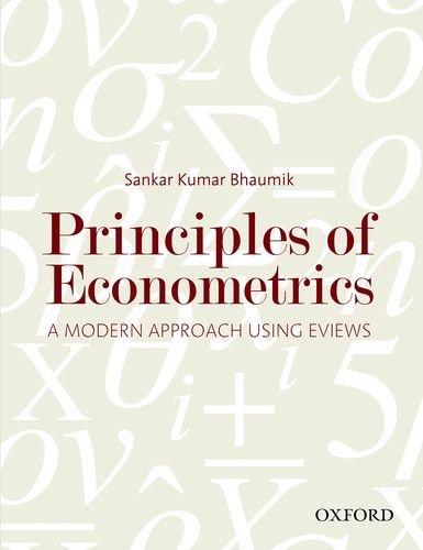 9780198098539: Principles of Econometrics: A Modern Approach Using EViews