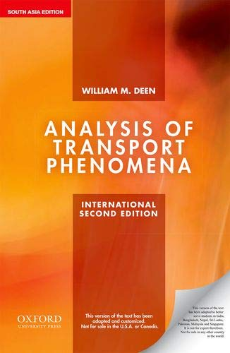 ANALYSIS OF TRANSPORT PHENOMENON,INT'L 2E: DEEN