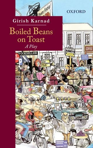9780198098607: Boiled Beans on Toast: A Play