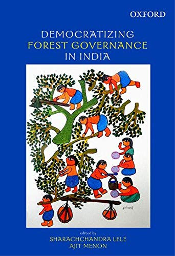 9780198099123: Democratizing Forest Governance in India