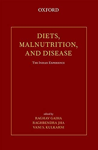 9780198099215: Diets, Malnutrition, and Disease: The Indian Experience