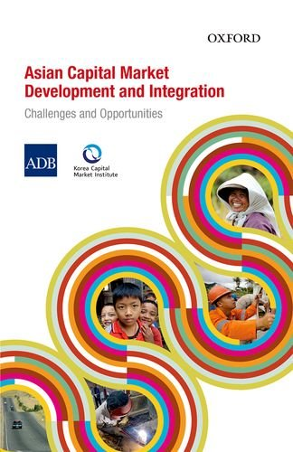 9780198099451: Asian Capital Market Development And Integration: Challenges and Opportunities