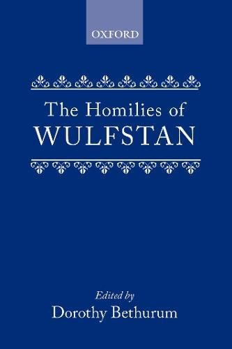 9780198111016: The Homilies of Wulfstan (Oxford University Press academic monograph reprints)