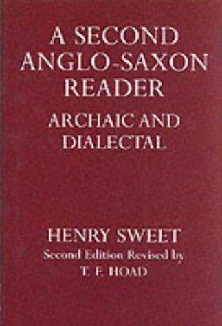 9780198111702: A Second Anglo-Saxon Reader: Archaic and Dialectical